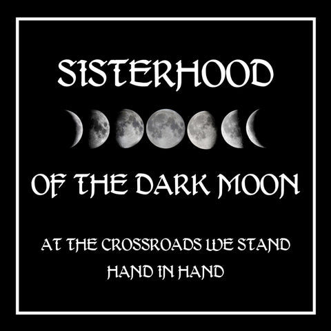 Sisterhood of The Dark Moon