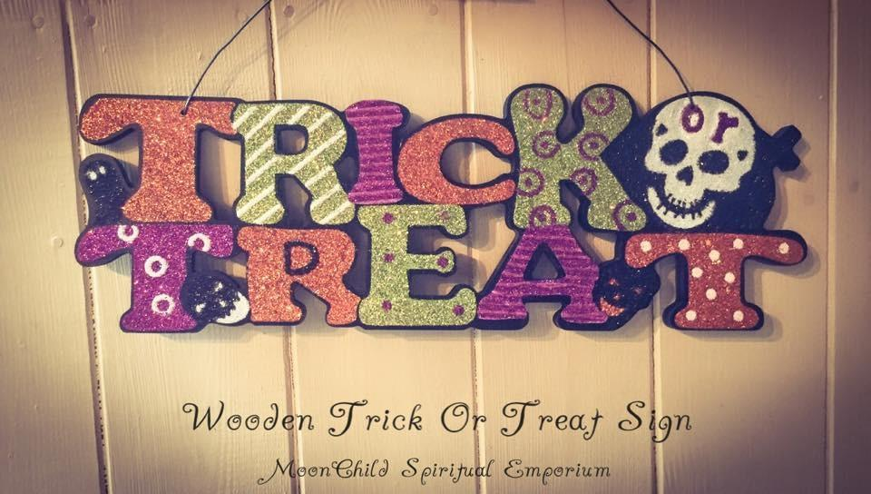 Halloween Wooden Trick Or Treat Sign