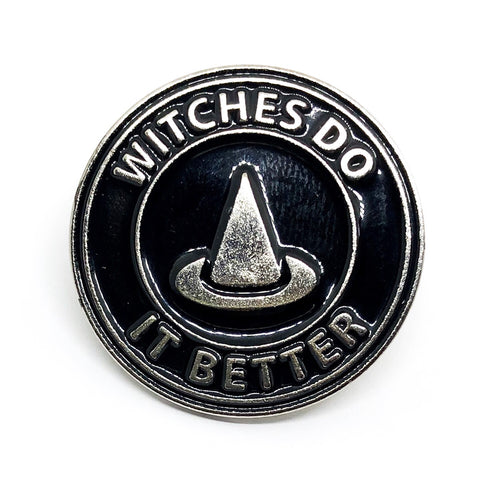 Witches Do It Better Pin