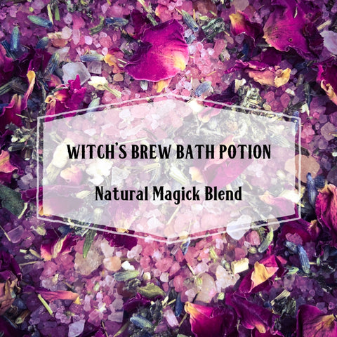 Witch's Brew Bath Potion ~ Natural Magick Blend