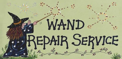 Witch & Spell Craft Wand Repair Sign