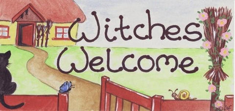 Witch & Spell Craft Witches Welcome Sign