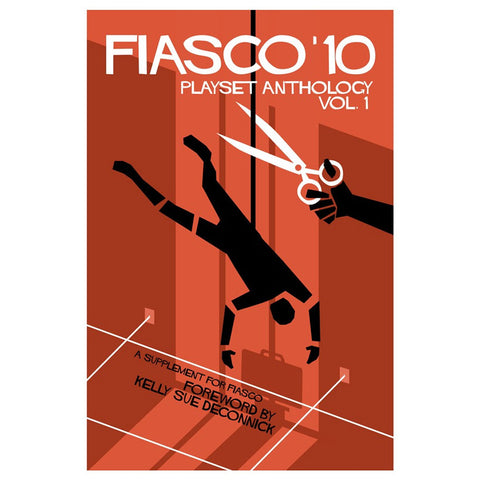 Fiasco '10: Playset Anthology Vol. 1 RPG