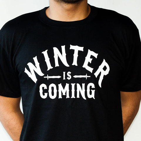 Shirt: Winter is Coming