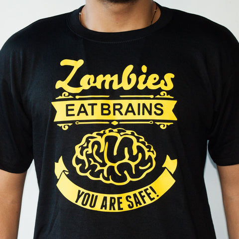 Shirt: Zombies Eat Brains, You Are Safe