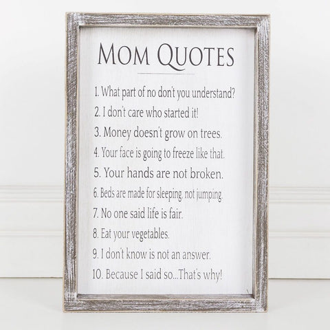 Mom Quote's Sign