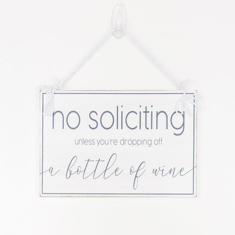 No Soliciting Wine Sign