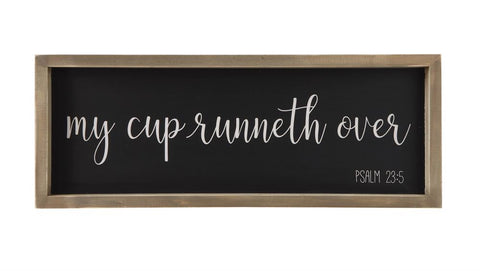 """My Cup Runneth Over"" Wall Sign - Out of the Woodwork Designs"