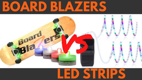 Board Blazers vs. LED Strip Lights Which One is Better