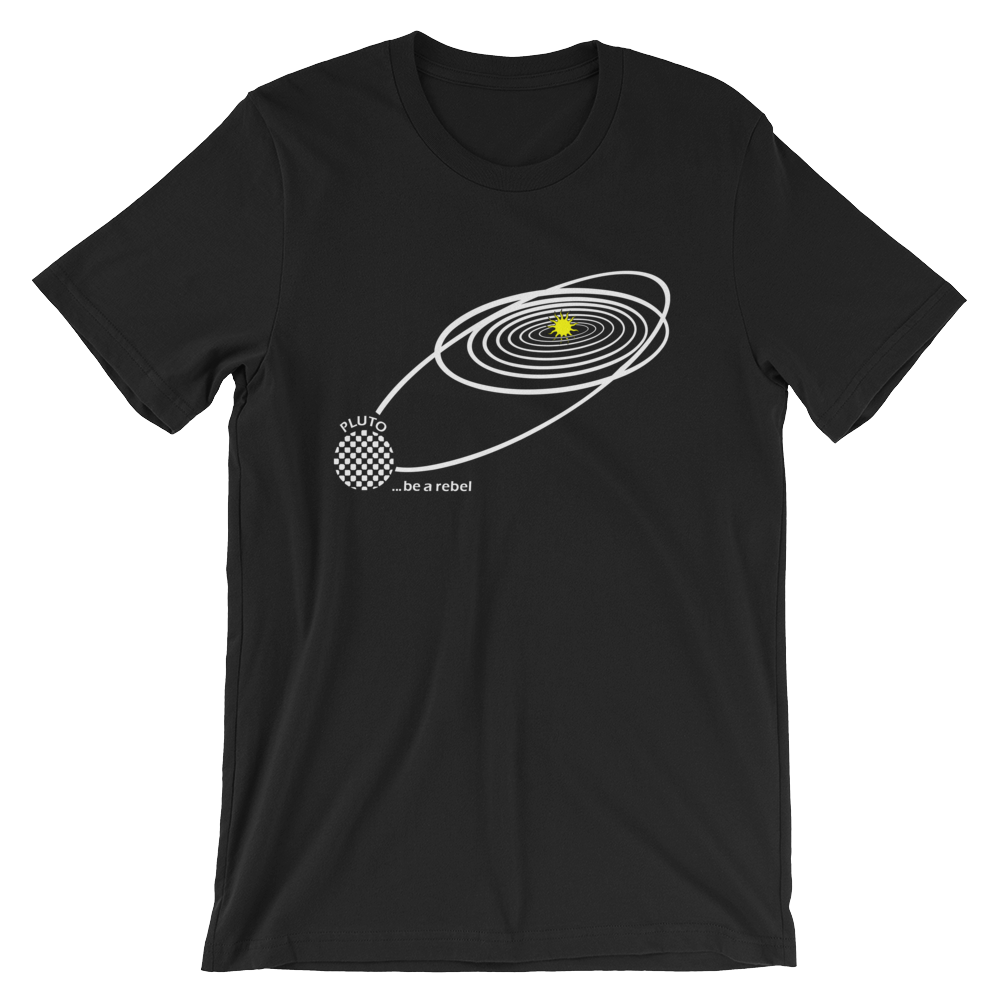 Pluto (be a rebel) T-Shirt