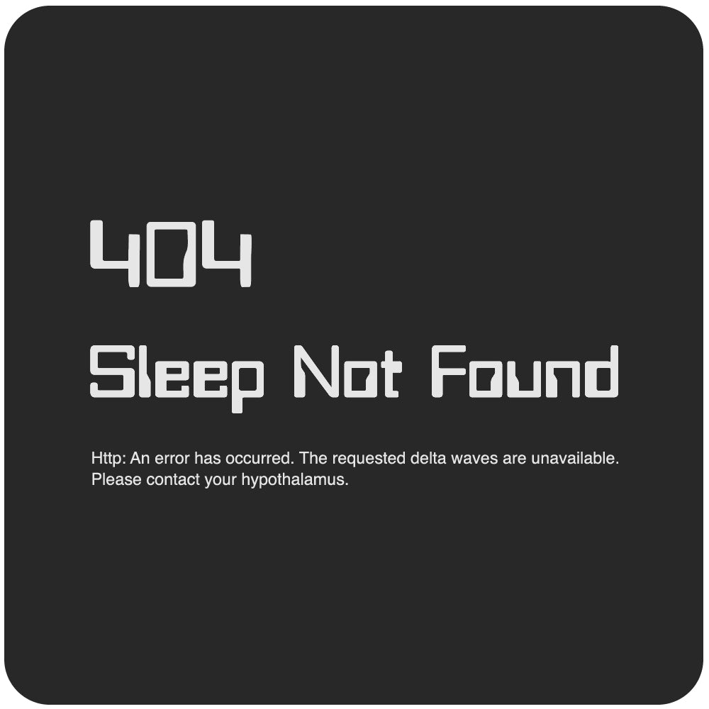 HTTP 404 Sleep Not Found T-Shirt