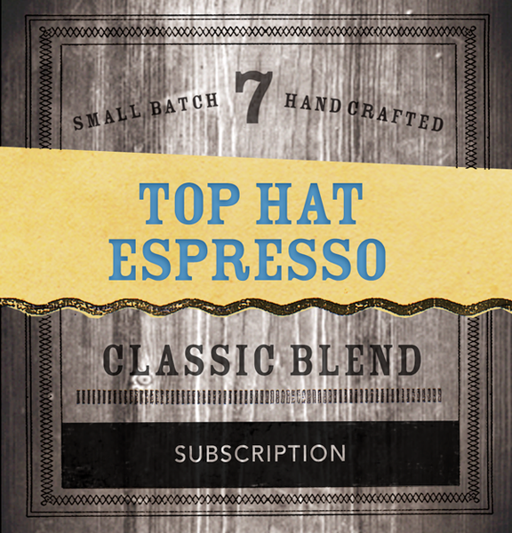 Top Hat Espresso Subscription