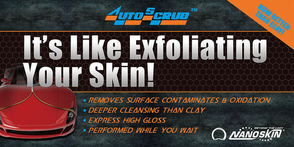 AUTOSCRUB It's like exfoliating your skin