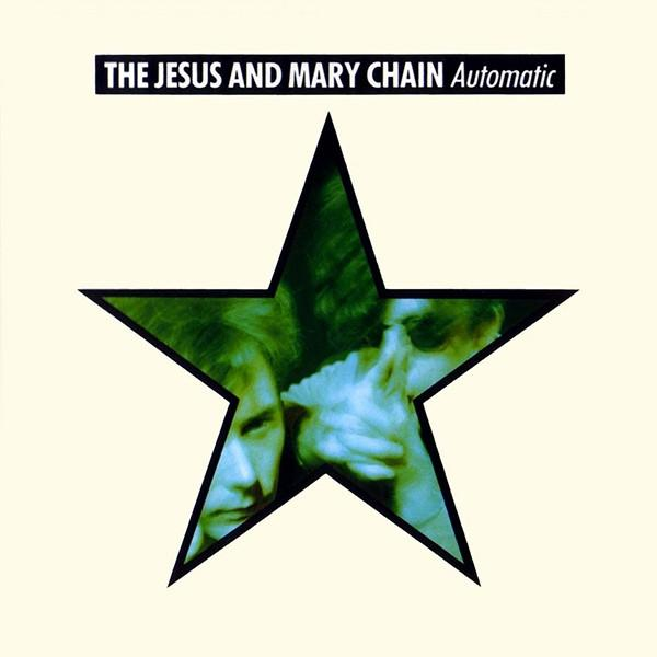 The Jesus And Mary Chain Automatic Vinyl LP