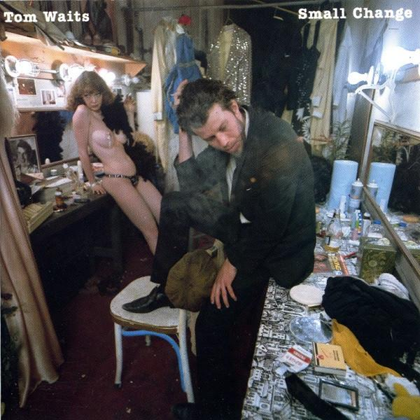 Tom Waits ‎Small Change Vinyl LP