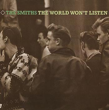 Smiths, The The World Won't Listen Vinyl LP