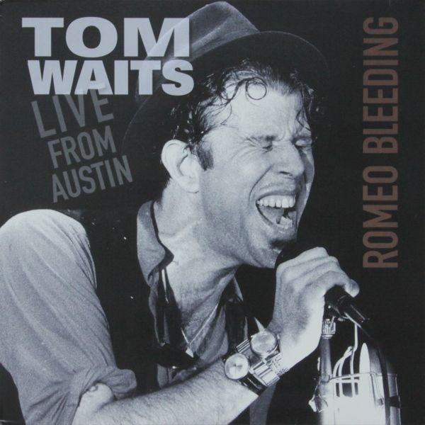 Tom Waits ‎Live From Austin (Romeo Bleeding) Vinyl LP