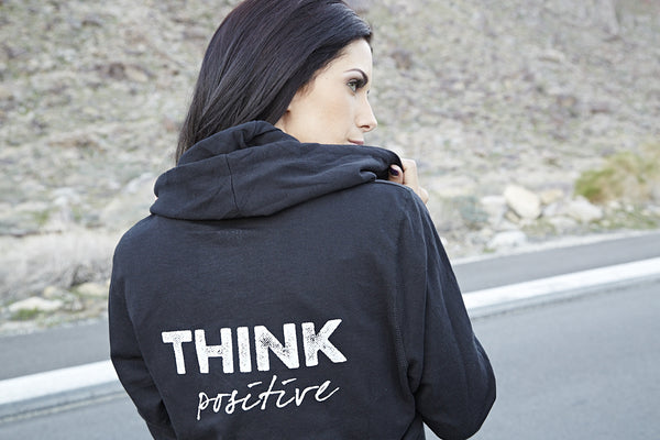 THINK Positive Hoodie