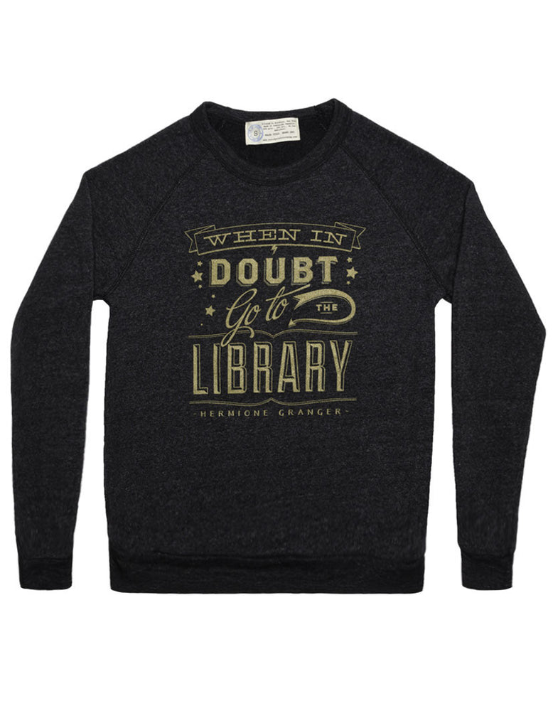 When in Doubt (Harry Potter Alliance) sweatshirt