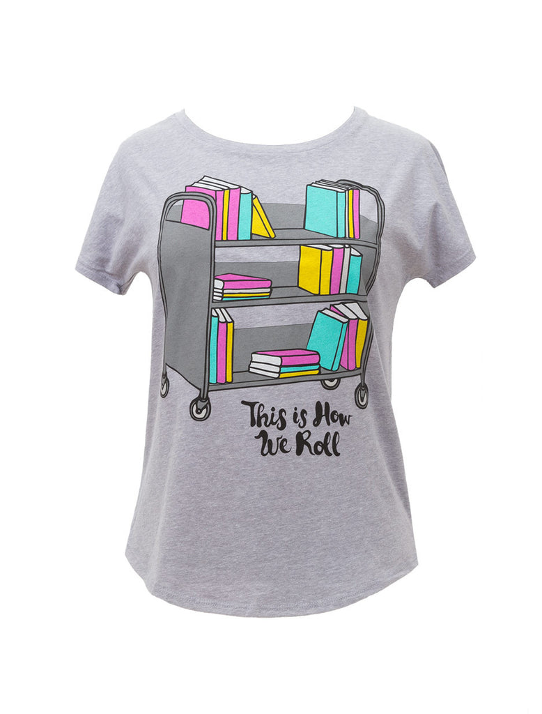76784deb26423 This is How We Roll (Women s Dolman)