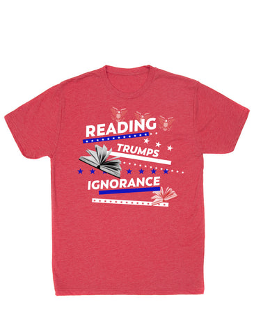 Reading Trumps Ignorance Unisex T-Shirt