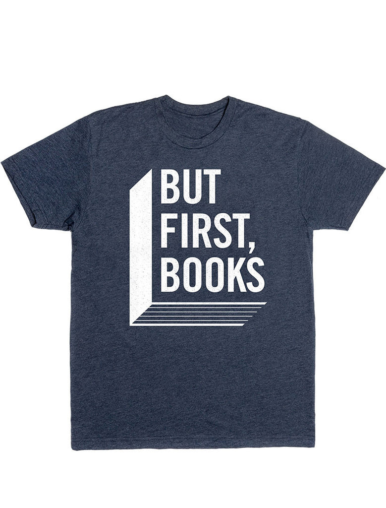 But First, Books