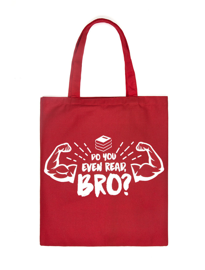 Do You Even Read Bro? Tote Bag