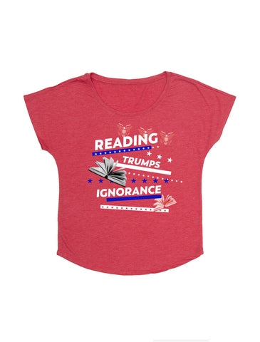 Reading Trumps Ignorance (Women's Dolman)