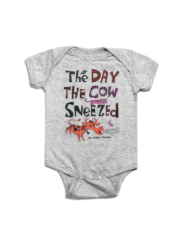 Baby The Day the Cow Sneezed bodysuit
