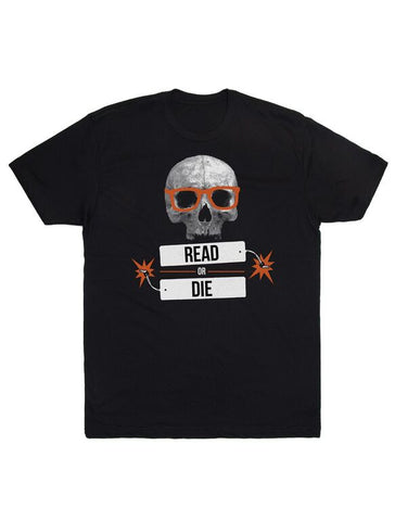 Read or Die Unisex T-Shirt