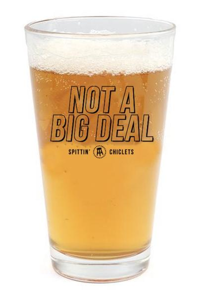 Not A Big Deal Pint Glass 4 Pack