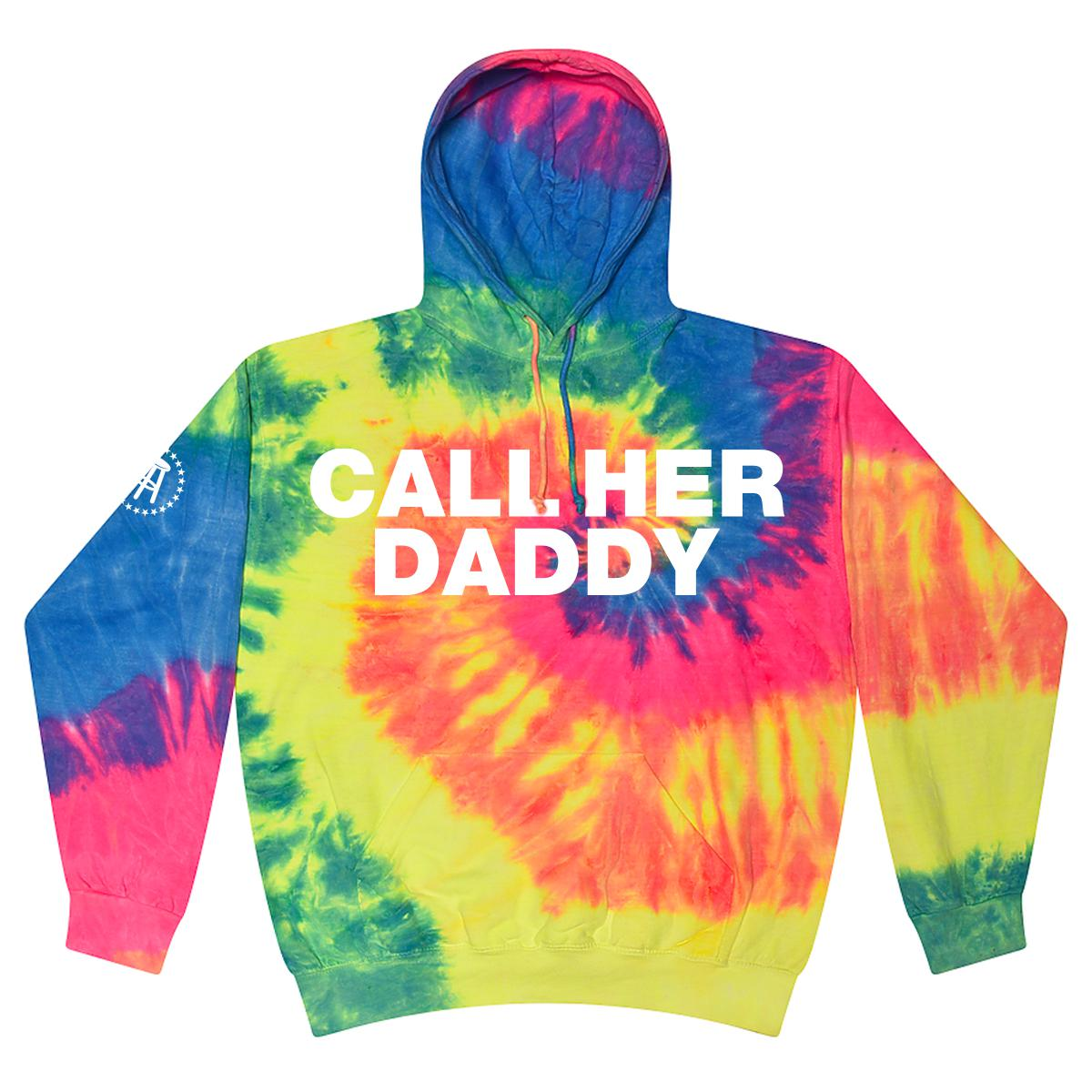 Call Her Daddy Tie Dye Hoodie