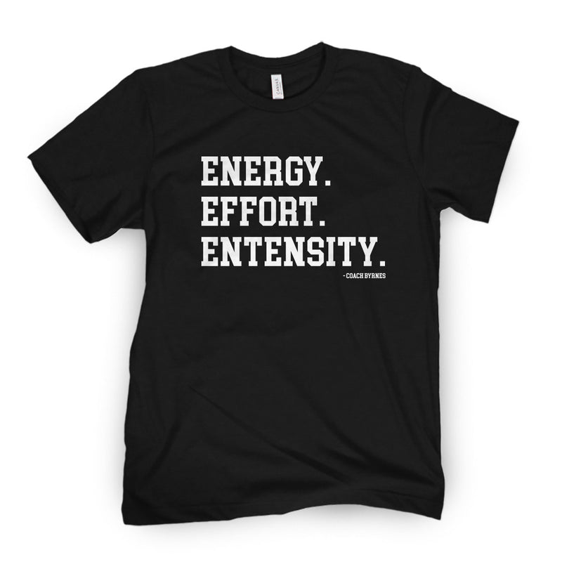Energy Effort Entensity Tee