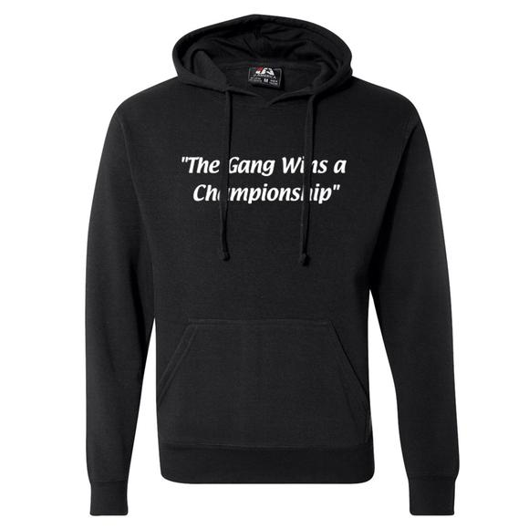 The Gang Championship Hoodie