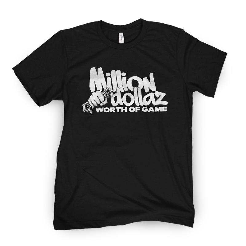 Million Dollaz Worth of Game Logo Tee