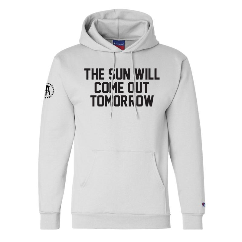 The Sun Will Come Out Tomorrow Hoodie