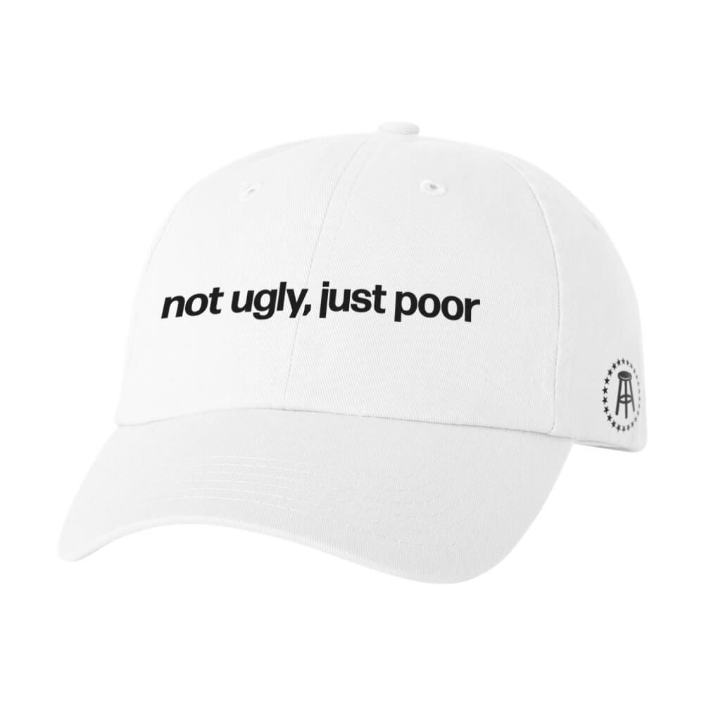 Not Ugly, Just Poor Dad Hat