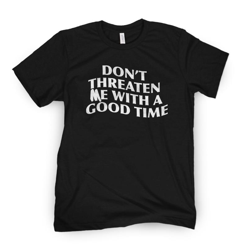 A Good Time Tee