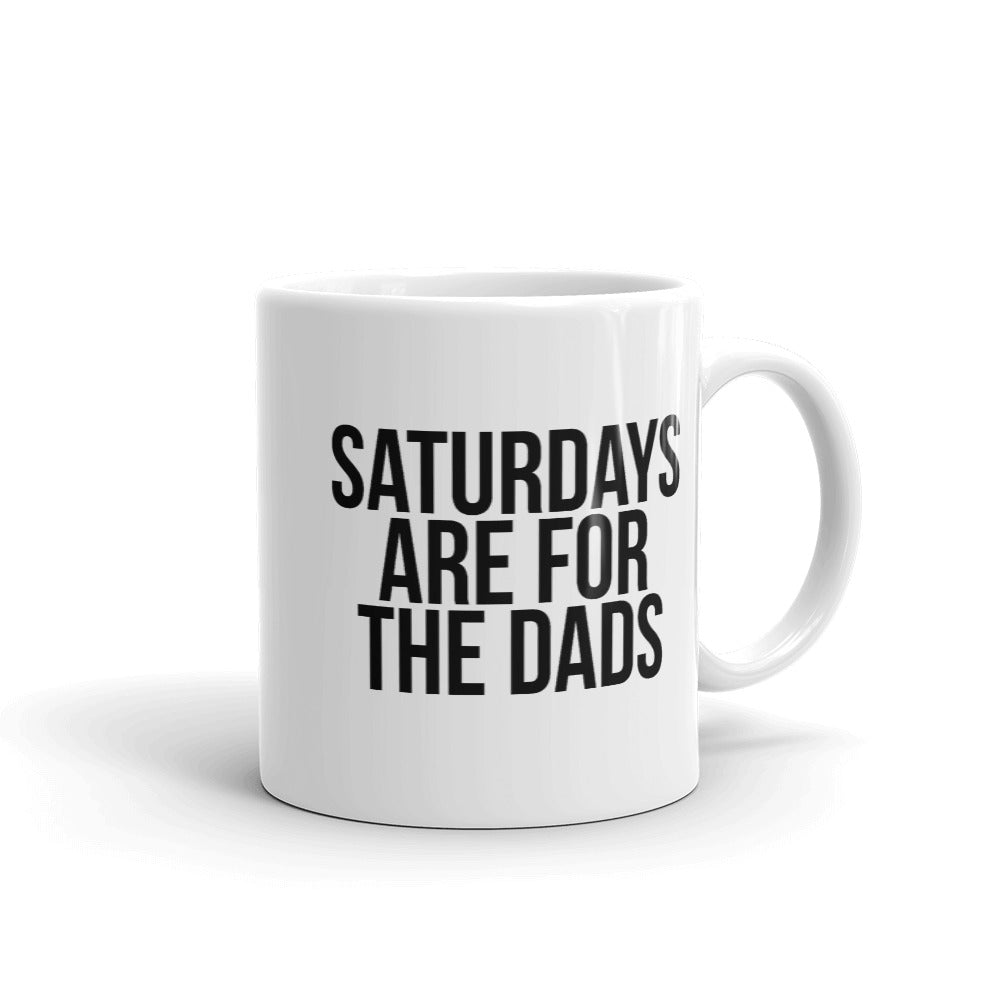 Saturdays Are For The Dads (White) Mug