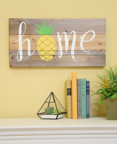 Home Sign with Pineapple