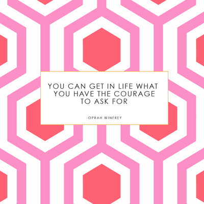 COURAGE TO ASK FOR IT