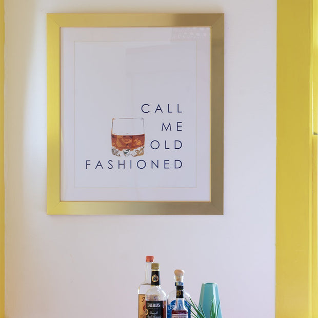Gallery Prints 8x10 / Gold Frame Call Me Old Fashioned Print