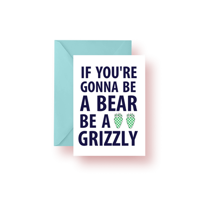 Greeting Card Be A Bear Greeting Card