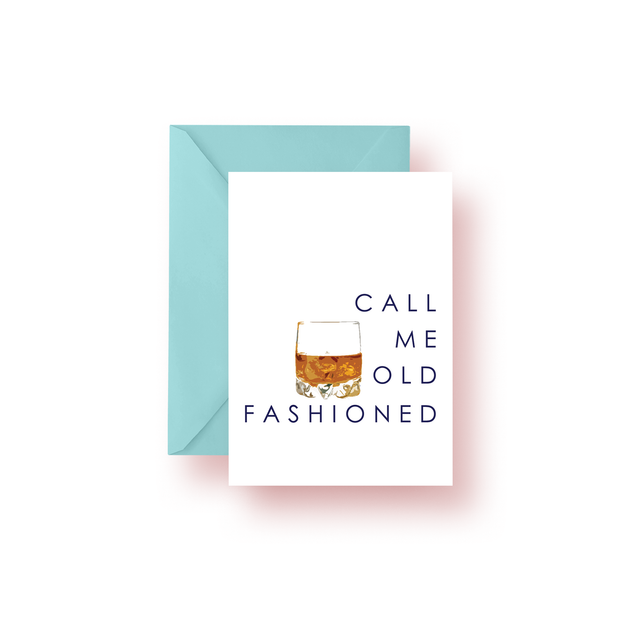 Greeting Card Call Me Old Fashioned Greeting Card