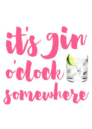 Greeting Card It's Gin O'Clock Somewhere Greeting Card