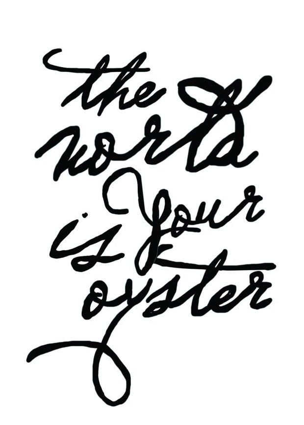 Greeting Card The World is Your Oyster Script Greeting Card
