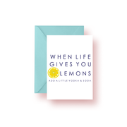 Greeting Card When Life Gives You Lemons Greeting Card