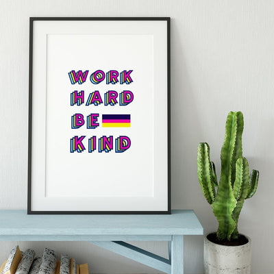 Gallery Prints 5x7 / Print Only Work Hard Be Kind Print