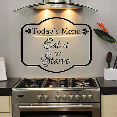 Today's Menu, Eat It or Starve Kitchen Home Quote Vinyl Wall Decal Sticker - Decor Designs Decals