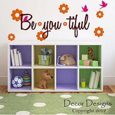 Be-you-tiful Wall Decal - Decor Designs Decals